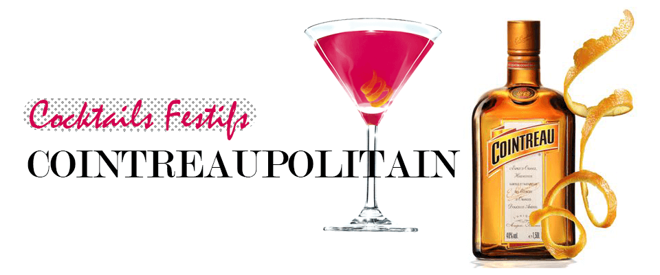Festicave-Cocktail-Cointreaupolitain